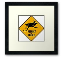 Respect the real locals. Kangaroo version. Australia surf. Framed Print