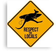 Respect the real locals. Kangaroo version. Australia surf. Canvas Print