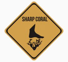 Sharp coral caution sign for surfing, diving, snorkelling. Beach. by 2monthsoff
