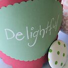 Delightful by Coralie Pittman