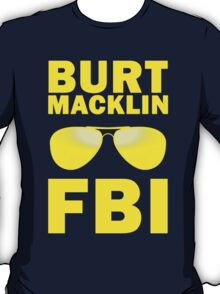 Burt Macklin, FBI T-Shirt