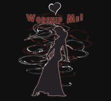 Worship Me by MOC2