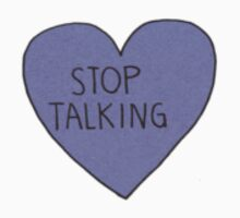 Stop Talking Heart Kids Clothes