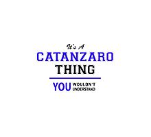 It's a CATANZARO thing, you wouldn't understand !! by yourname