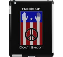 Hands Up, Don't Shoot (with Flag) iPad Case/Skin