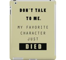 Don't talk to me - Nerd iPad Case/Skin