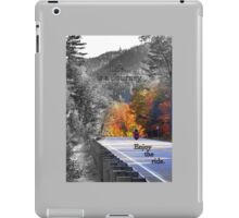 Life is a journey..enjoy the ride iPad Case/Skin