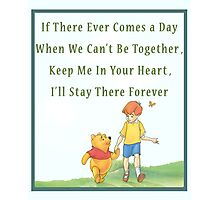Winnie the Pooh Disney - Firendship Loveship Quote Photographic Print