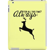 Always - Harry Potter Quote iPad Case/Skin