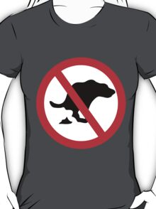 DOG NO POOP ROAD SIGN T-Shirt