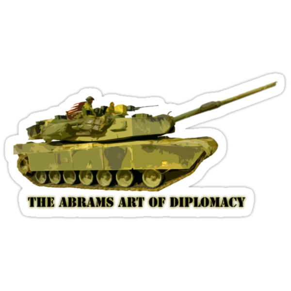 Abrams Tank Art of Diplomacy by Ryan Houston
