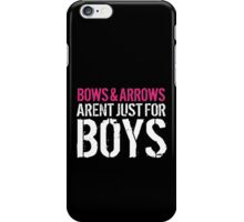Must-Have 'Bows and Arrows Aren't Just For Boys' T-shirts and Accessories iPhone Case/Skin