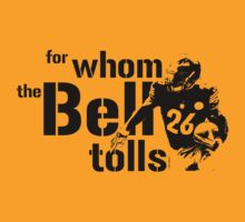For Whom the Bell Tolls by heliconista