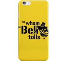 For Whom the Bell Tolls iPhone Case/Skin