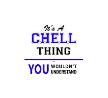 It's a CHELL thing, you wouldn't understand !! by yourname