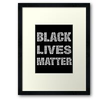 Black Lives Matter Framed Print