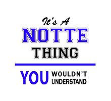 It's a NOTTE thing, you wouldn't understand !! by thestarmaker