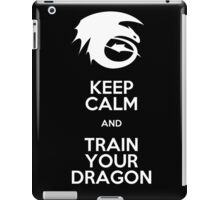 Keep calm and train your dragon WHITE FONT iPad Case/Skin