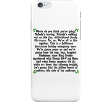 Hap, Hap, Happiest Christmas iPhone Case/Skin