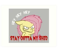 Stay Outta My Shed Art Print