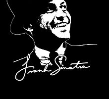 Frank Sinatra - Portrait and signature by steadbrooke