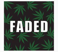 Faded by Taylor Miller