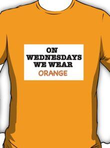 we wear orange T-Shirt