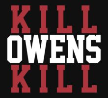 KILL OWENS KILL by Drake Dean
