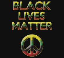 Black Lives Matter by Samuel Sheats