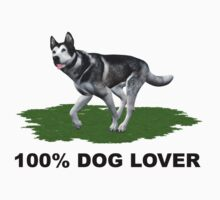 100 % Dog Lover by Elaine  Manley