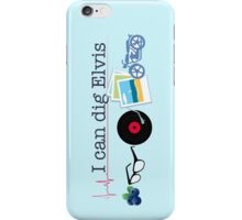 """I can dig Elvis."" - Twist & Shout iPhone Case/Skin"