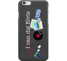 """I can dig Elvis."" - Twist & Shout 0.2 iPhone Case/Skin"
