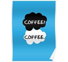 Coffee - TFIOS Poster