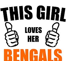 THIS GIRL LOVES HER BENGALS by Divertions