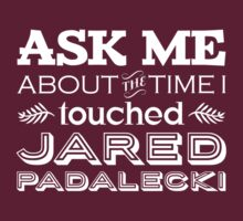 I touched Jared Padalecki by WaisChoice