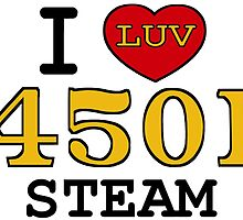 I LUV SOUTHERN STEAM #4501 by TrainmasterBob
