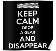 Funny 'Keep Calm, Drop a Gear and Disappear' Drag Racing T-Shirt Poster