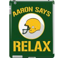 Aaron Says Relax - Green Bay iPad Case/Skin