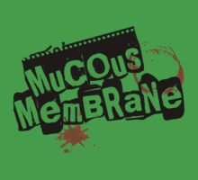Mucous Membrane(OPACE) by A-Mac