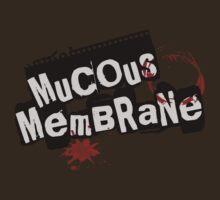 Mucous Membrane(WHITE) by A-Mac