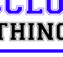 It's a MCCLOUD thing, you wouldn't understand !! Sticker