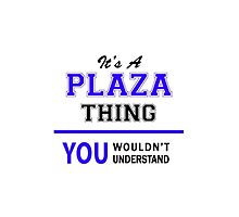 It's a PLAZA thing, you wouldn't understand !! by thestarmaker