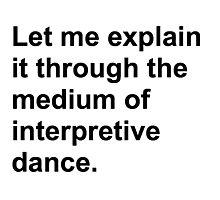 Interpretive dance Photographic Print