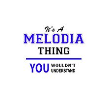It's a MELODIA thing, you wouldn't understand !! by thenamer