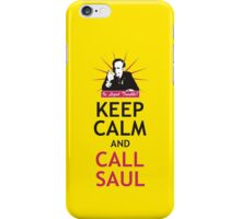 In Legal Trouble? Keep Calm and Call Saul! iPhone Case/Skin
