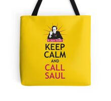 In Legal Trouble? Keep Calm and Call Saul! Tote Bag