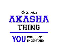 It's an AKASHA thing, you wouldn't understand !! by allnames
