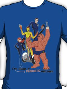 I've Made A Fantastic Mistake. T-Shirt