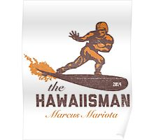"The ""Hawaiisman"" Trophy Winner Marcus Mariota  Poster"