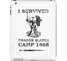 Dragon Slayer Camp 1468 iPad Case/Skin